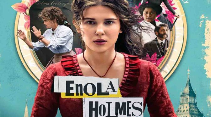 Movie Review: Is 'Enola Holmes' the Holmes sibling you were waiting for?