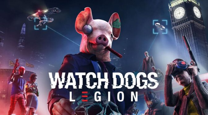 Watch Dogs Legion: Trailer Review – What To Expect?