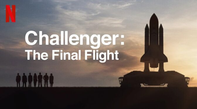 Documentary Review: 'Challenger: The Final Flight' – An American Tragedy
